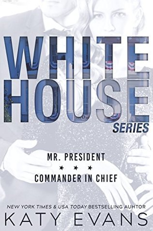 [PDF] [EPUB] White House: Mr. President   Commander in Chief (White House #1-2) Download by Katy Evans