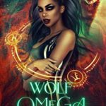 [PDF] [EPUB] Wolf Omega (Finding My Pack #1) Download