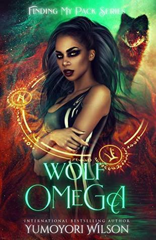 [PDF] [EPUB] Wolf Omega (Finding My Pack #1) Download by Yumoyori Wilson