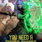 [PDF] [EPUB] You Need A Bigger Sword (Metamorphosis Online, #1) Download