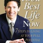 [PDF] [EPUB] Your Best Life Now: 7 Steps to Living at Your Full Potential Download