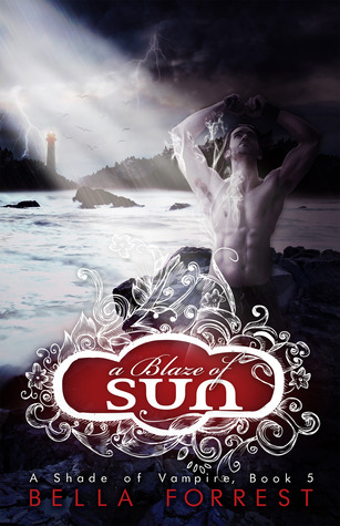 [PDF] [EPUB] A Blaze of Sun (A Shade of Vampire, #5) Download by Bella Forrest