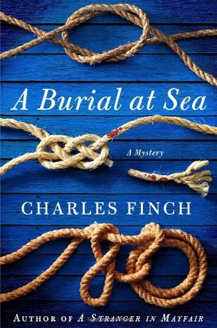 [PDF] [EPUB] A Burial at Sea (Charles Lenox Mysteries, #5) Download by Charles Finch