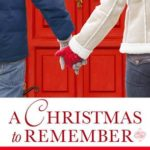 [PDF] [EPUB] A Christmas to Remember (Lucky Harbor, #8.5; Chaos, #2.5; Last Chance, #6.5; Everson, Texas, #0.5; Tallgrass, #1.5) Download