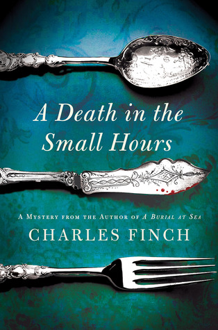 [PDF] [EPUB] A Death in the Small Hours (Charles Lenox Mysteries, #6) Download by Charles Finch