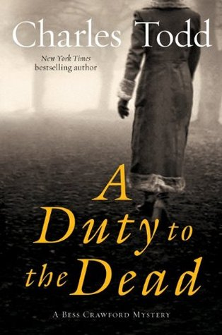 [PDF] [EPUB] A Duty to the Dead (Bess Crawford, #1) Download by Charles Todd