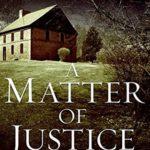[PDF] [EPUB] A Matter of Justice (Inspector Ian Rutledge, #11) Download