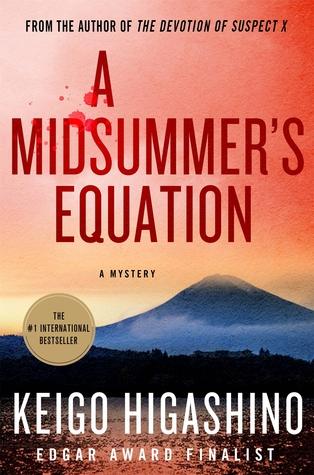 [PDF] [EPUB] A Midsummer's Equation: A Detective Galileo Mystery Download by Keigo Higashino