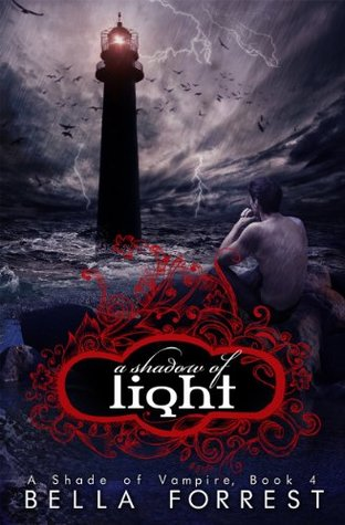 [PDF] [EPUB] A Shadow of Light (A Shade of Vampire, #4) Download by Bella Forrest