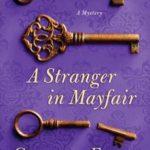 [PDF] [EPUB] A Stranger in Mayfair (Charles Lenox Mysteries, #4) Download