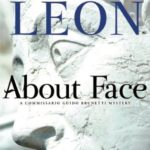 [PDF] [EPUB] About Face (Commissario Brunetti, #18) Download