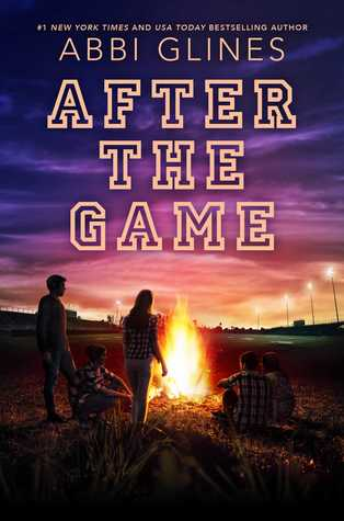 [PDF] [EPUB] After the Game (The Field Party, #3) Download by Abbi Glines
