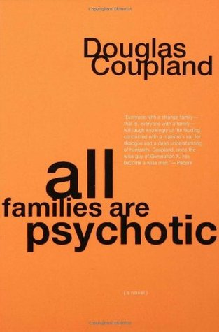 [PDF] [EPUB] All Families are Psychotic Download by Douglas Coupland