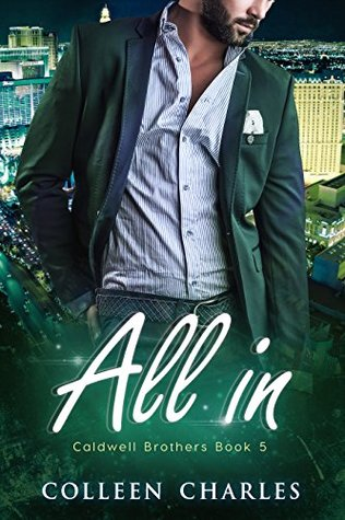 [PDF] [EPUB] All In (Caldwell Brothers Book 5) Download by Colleen Charles