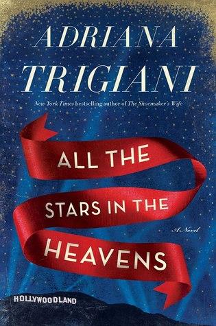 [PDF] [EPUB] All the Stars in the Heavens Download by Adriana Trigiani