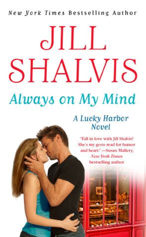 [PDF] [EPUB] Always on My Mind (Lucky Harbor, #8) Download by Jill Shalvis