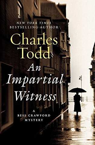 [PDF] [EPUB] An Impartial Witness (Bess Crawford, #2) Download by Charles Todd