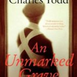 [PDF] [EPUB] An Unmarked Grave (Bess Crawford, #4) Download