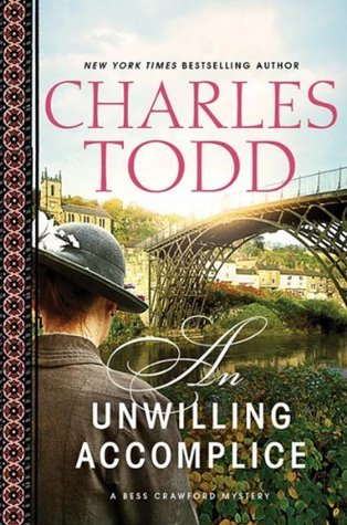 [PDF] [EPUB] An Unwilling Accomplice (Bess Crawford, #6) Download by Charles Todd
