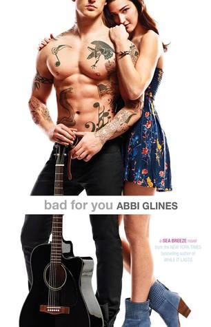 [PDF] [EPUB] Bad for You (Sea Breeze, #7) Download by Abbi Glines