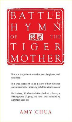 [PDF] [EPUB] Battle Hymn of the Tiger Mother Download by Amy Chua