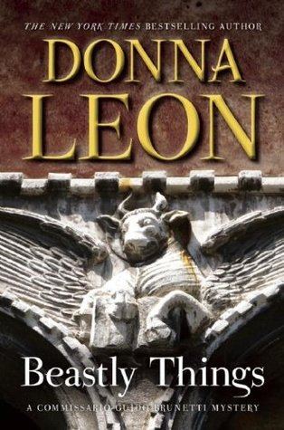 [PDF] [EPUB] Beastly Things (Commissario Brunetti, #21) Download by Donna Leon