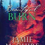[PDF] [EPUB] Beautiful Burn (The Maddox Brothers, #4) Download