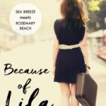 [PDF] [EPUB] Because of Lila (Sea Breeze Meets Rosemary Beach, #2) Download