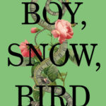 [PDF] [EPUB] Boy, Snow, Bird Download