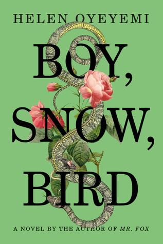 [PDF] [EPUB] Boy, Snow, Bird Download by Helen Oyeyemi
