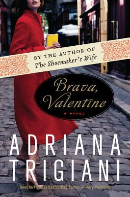 [PDF] [EPUB] Brava, Valentine Download by Adriana Trigiani