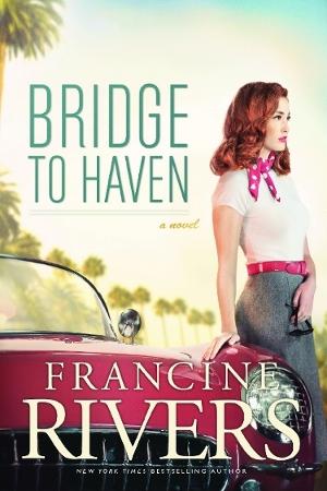[PDF] [EPUB] Bridge to Haven Download by Francine Rivers