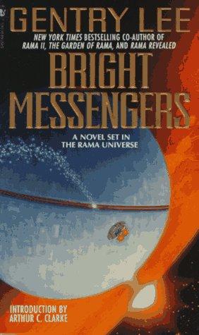 [PDF] [EPUB] Bright Messengers (Rama, #1.5) Download by Gentry Lee