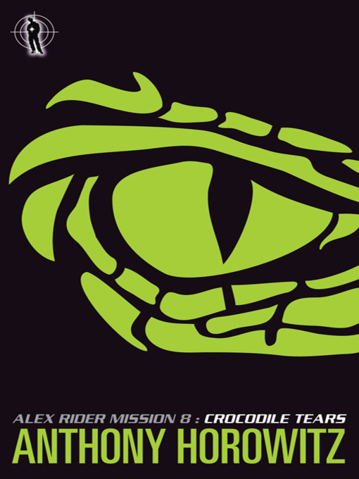 [PDF] [EPUB] Crocodile Tears (Alex Rider, #8) Download by Anthony Horowitz