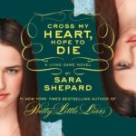 [PDF] [EPUB] Cross My Heart, Hope to Die (The Lying Game, #5) Download