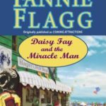 [PDF] [EPUB] Daisy Fay and the Miracle Man Download