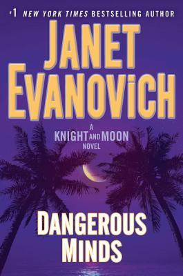[PDF] [EPUB] Dangerous Minds (Knight and Moon, #2) Download by Janet Evanovich
