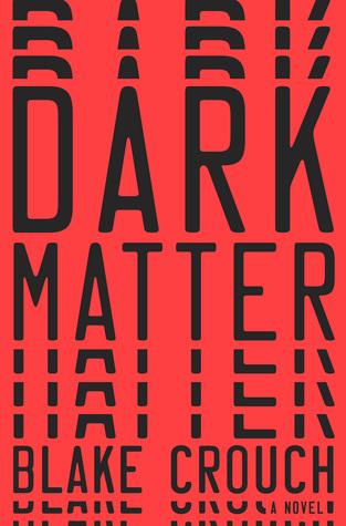 [PDF] [EPUB] Dark Matter Download by Blake Crouch