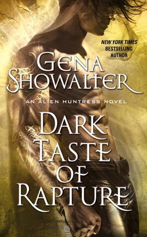 [PDF] [EPUB] Dark Taste of Rapture (Alien Huntress, #6) Download by Gena Showalter