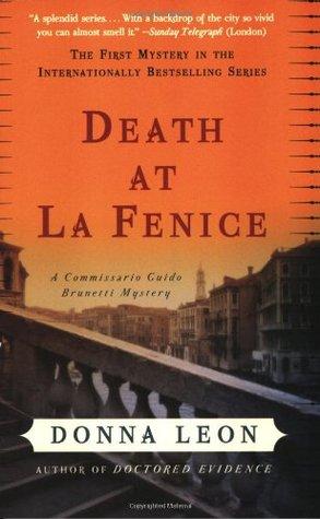 [PDF] [EPUB] Death at La Fenice (Commissario Brunetti, #1) Download by Donna Leon