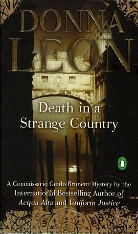 [PDF] [EPUB] Death in a Strange Country (Commissario Brunetti, #2) Download by Donna Leon