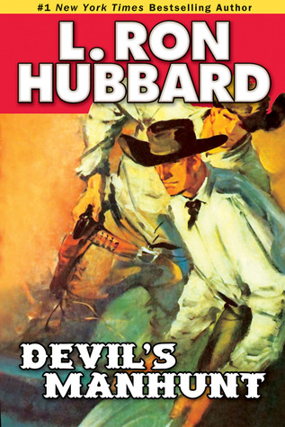 [PDF] [EPUB] Devil's Manhunt Download by L. Ron Hubbard