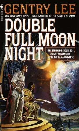 [PDF] [EPUB] Double Full Moon Night (Rama, #1.75) Download by Gentry Lee