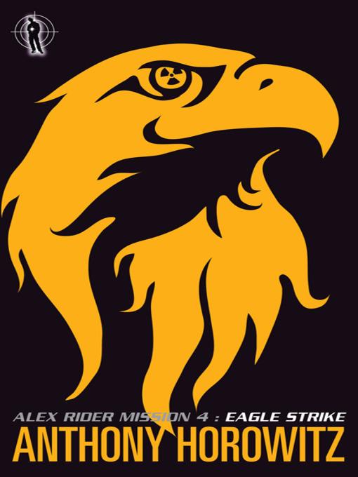 [PDF] [EPUB] Eagle Strike (Alex Rider, #4) Download by Anthony Horowitz
