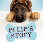 [PDF] [EPUB] Ellie's Story (A Dog's Purpose Puppy Tales) Download