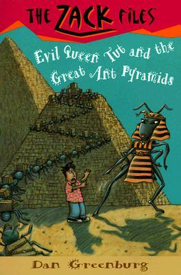[PDF] Evil Queen Tut and the Great Ant Pyramids (The Zack Files #16) Download by Dan Greenburg