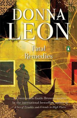 [PDF] [EPUB] Fatal Remedies (Commissario Brunetti, #8) Download by Donna Leon
