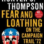 [PDF] [EPUB] Fear and Loathing on the Campaign Trail '72 Download