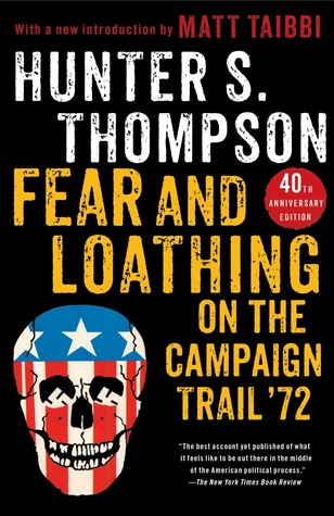 [PDF] [EPUB] Fear and Loathing on the Campaign Trail '72 Download by Hunter S. Thompson