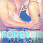 [PDF] [EPUB] Forever Too Far (Rosemary Beach, #3; Too Far, #3) Download
